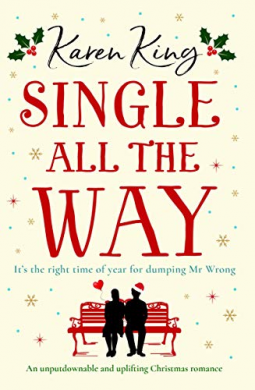 Single All The Way Karen King La Biblio De Caroline
