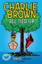 Cover Image: Charlie Brown: All Tied Up (PEANUTS AMP Series Book 13)
