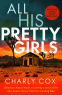 Cover Image: All His Pretty Girls