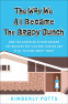 Cover Image: The Way We All Became The Brady Bunch
