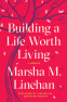 Cover Image: Building a Life Worth Living