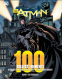 Cover Image: Batman: 100 Greatest Moments
