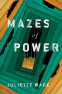 Cover Image: Mazes of Power