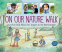 Cover Image: On Our Nature Walk