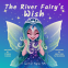 Cover Image: The River Fairy's Wish