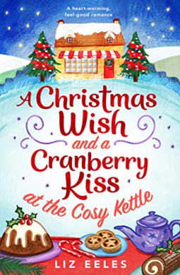 A Christmas Wish.A Christmas Wish And A Cranberry Kiss At The Cosy Kettle