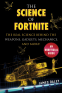 Cover Image: The Science of Fortnite