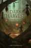 Cover Image: Dark Harvest