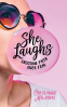 Cover Image: She Laughs