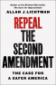 Cover Image: Repeal the Second Amendment