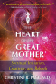 Cover Image: The Heart of the Great Mother