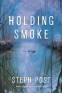 Cover Image: Holding Smoke