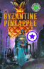 Cover Image: The Byzantine Pineapple (Part 1) with Corporation X
