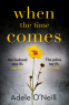 Cover Image: When the Time Comes