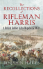 Cover Image: The Recollections of Rifleman Harris