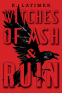 Cover Image: Witches of Ash and Ruin