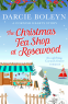 Cover Image: The Christmas Tea Shop at Rosewood