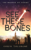 Cover Image: See These Bones