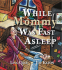 Cover Image: While Mommy Was Fast Asleep