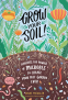 Cover Image: Grow Your Soil!