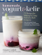 Cover Image: Homemade Yogurt & Kefir