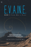 Cover Image: E.V.A.IN.E.: Book 1 There Was a Place
