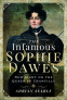 Cover Image: The Infamous Sophie Dawes