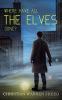Cover Image: Where Have All the Elves Gone?