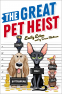 Cover Image: The Great Pet Heist