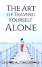 Cover Image: The Art of Leaving Yourself Alone