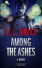 Cover Image: Among The Ashes