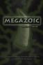 Cover Image: Megazoic