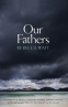 Cover Image: Our Fathers