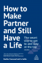 Cover Image: How to Make Partner and Still Have a Life