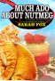 Cover Image: Much Ado about Nutmeg