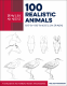 Cover Image: Draw Like an Artist: 100 Realistic Animals