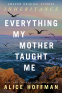 Cover Image: Everything My Mother Taught Me