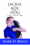 Cover Image: Jackie, a Boy, and a Dog