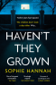Cover Image: Haven't They Grown