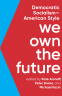 Cover Image: We Own the Future
