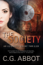 Cover Image: The Society: An Elizabeth Grant Suspense Thriller