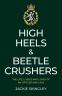 Cover Image: High Heels & Beetle Crushers