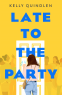 Cover Image: Late to the Party