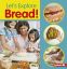 Cover Image: Let's Explore Bread!