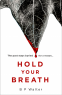 Cover Image: Hold Your Breath