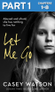 Cover Image: Let Me Go: Part 1 of 3