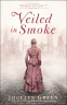 Cover Image: Veiled in Smoke
