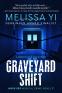 Cover Image: Graveyard Shift