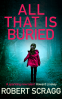 Cover Image: All That is Buried
