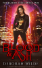 Cover Image: Blood & Ash: A Snarky Urban Fantasy Detective Series